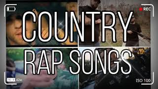 Country Rap Songs🎵 | Best Country Rap Songs