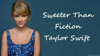 Taylor Swift - Sweeter Than Fiction (From One Chance Soundtrack) (Lyrics)