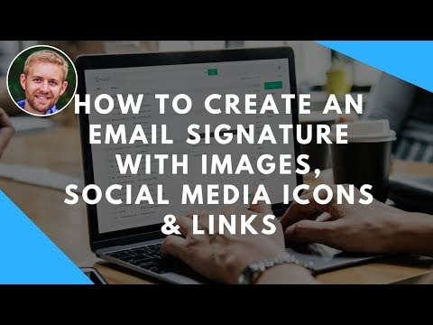 How To Create An Email Signature With Images, Social Media Icons & Links