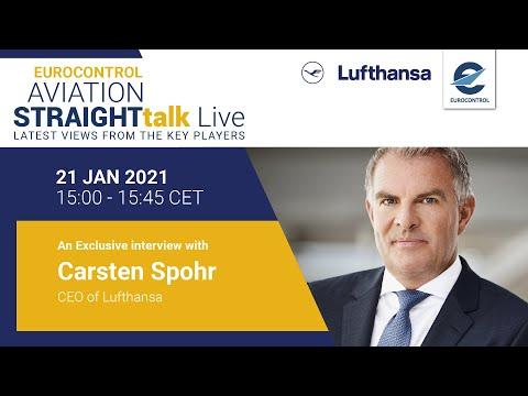 Aviation StraightTalk Live with Lufthansa CEO, Carsten Spohr
