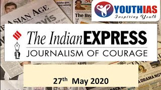 INDIAN EXPRESS EDITORIAL ANALYSIS | 27th May | ABHISHEK BHARDWAJ | YOUTH IAS