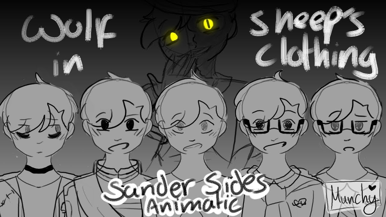 Wolf in Sheep's Clothing | Animatic - Sander Sides