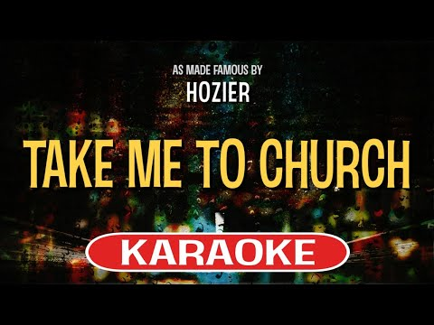 Take Me To Church | Karaoke Version in the style of Hozier