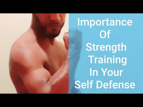 Importance Of Strength Training In Your Self Defense