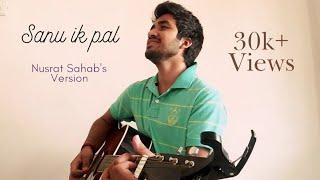 Sanu ik Pal Chain (Cover) - Vipul Ajmera