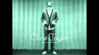Watch Chris Taylor Lift Me Up video