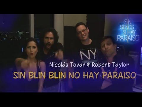 Sin Blin Blin No hay paraíso [Completa] | Nicolás Tovar, Robert Taylor