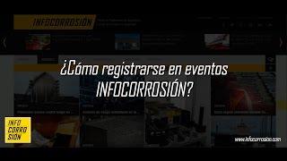 ¿Cómo registrarse en eventos infocorrosión?