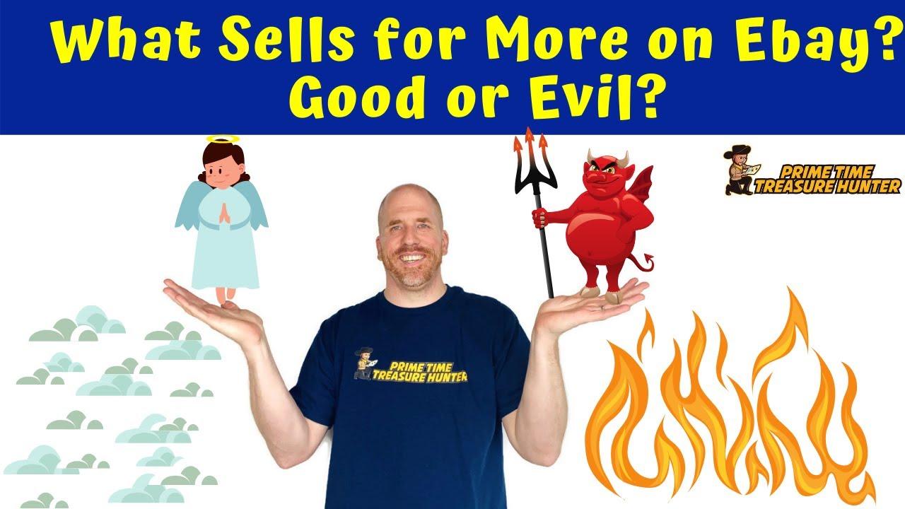 What Sells for More Money on eBay? Good or Evil?