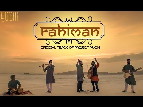 Rahiman I Project Yugm I Official Music Video