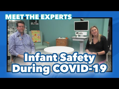 Meet The Experts: How to Keep Your Infant Safe During COVID-19