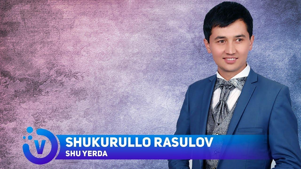 SHUKURULLO RASULOV MP3 СКАЧАТЬ БЕСПЛАТНО