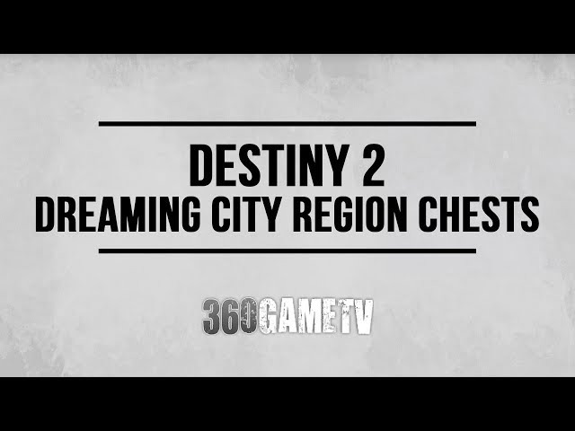 Destiny 2 All Dreaming City Region Chest Locations (Dreaming City Region Chests Locations Guide)