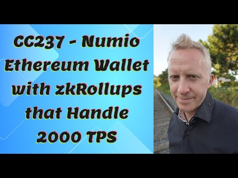 CC237 - Numio Ethereum Wallet with zkRollups that Handle 2000 TPS