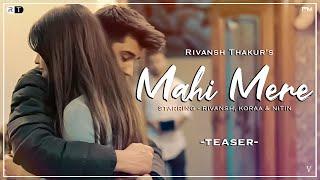 Mahi Mere - Teaser | Rivansh Thakur | Koraa | Nitin | V Jackk | Paul Media