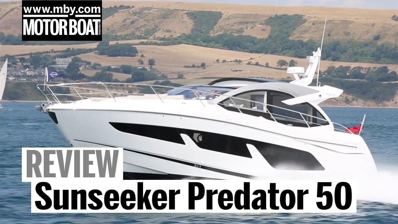 Sunseeker Predator 50 Review Motor Boat Yachting