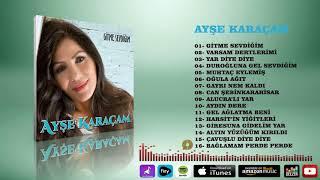 Ayşe Karaçam  -  Bağlamam Perde Perde Resimi