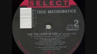 True Mathematics - For The Lover In You