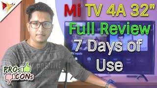 "Xiaomi MiTv 4A 32"" Full Indepth Review After 7 Days of Use with Pros & Cons 