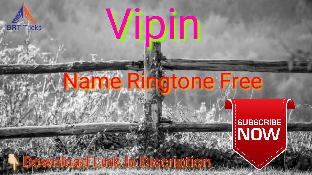 Vipin Name Ringtone Free Download Youtube