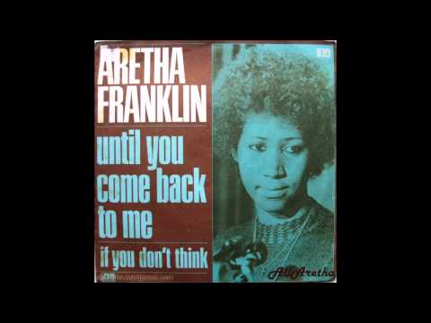 Until You Come Back To Me - Aretha Franklin (1973)  (HD Quality)