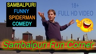 Sambalpuri  Funny  SpiderMan Comedy 18+ Full HD Video