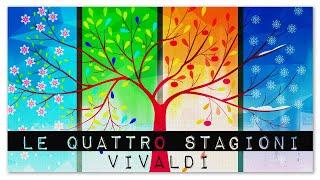 Antonio Vivaldi Le Quattro Stagioni - Italian Classical Music Masterpiece | The Four Seasons