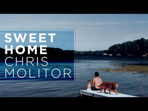 Chris Molitor - Sweet Home (Official Audio)