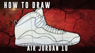 How To Draw: Air Jordan 10