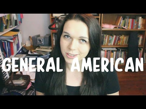 Accent Class: General American