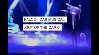 Falco - Das Musical - Out of the Dark