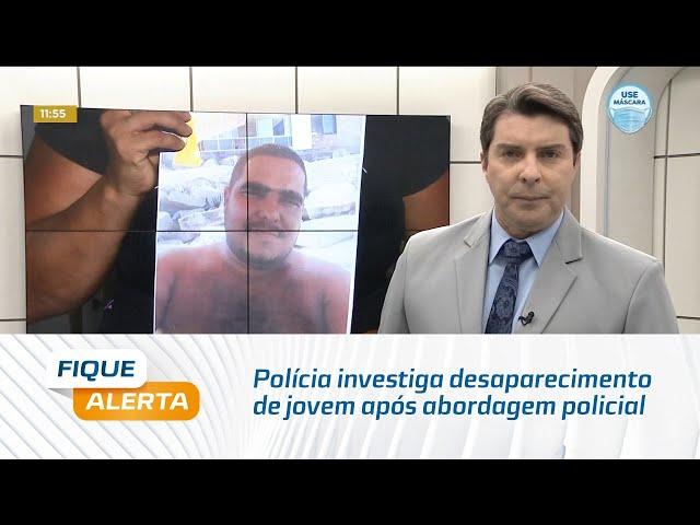 Polícia investiga desaparecimento de jovem após abordagem policial no Jacintinho