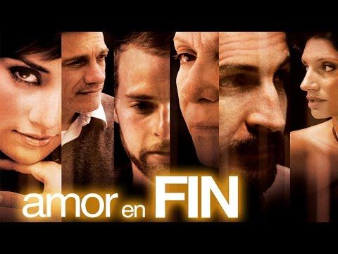 Amor en Fin - Official Trailer [HD]