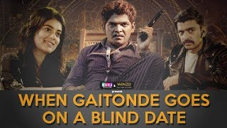 When Gaitonde Goes On Blind Date | Ft. Sumedh, Saad & Kangan | RVCJ | Sacred Games Spoof