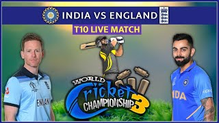 India vs England T10 Match in WCC3 | Live Stream With JK TECH