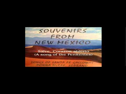 New Mexico Folk Songs (with translation) by Santa Fe Galloway