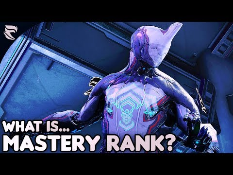 Warframe: What is Mastery Rank and why should I care about it? thumbnail