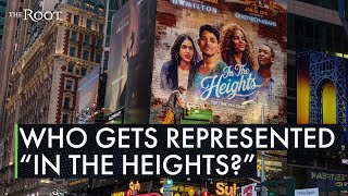 'In the Heights' and the Erasure of Dark-Skinned Afro-Latinxs