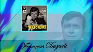 FRANCOIS DEGUELT est décédé (1965 La ballade de l'amour)