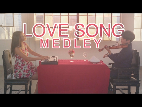 Love Song Medley - Violin | Piano Duet
