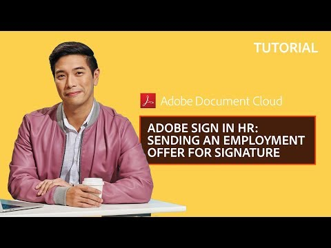 Adobe Sign in HR – Sending an Employment Offer for Signature