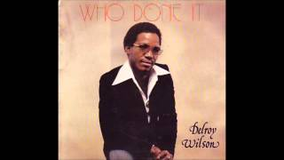 Delroy Wilson   Who Done It third world 1979   04   Darling your love is amazing