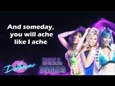 The Dollhouse TNA Theme - Doll Parts (lyrics)