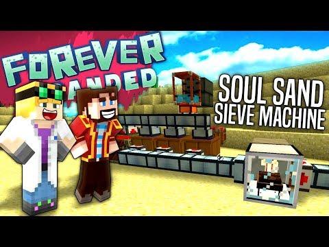 Minecraft - SOUL SAND SIEVE MACHINE - Forever Stranded #32 from YouTube · Duration:  22 minutes 55 seconds
