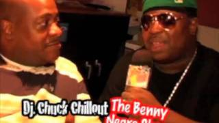 The BENNY NEGRO SHOW with DJ CHUCK CHILLOUT
