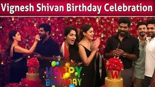 VIDEO: Nayanthara Surprise To Vignesh Shivan | Vignesh Shivan Birthday Celebration | Anirudh |