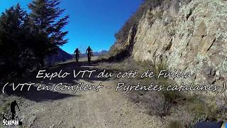 Explo VTT du coté de Fuilla ( VTT en Conflent - Pyrénées Catalanes )