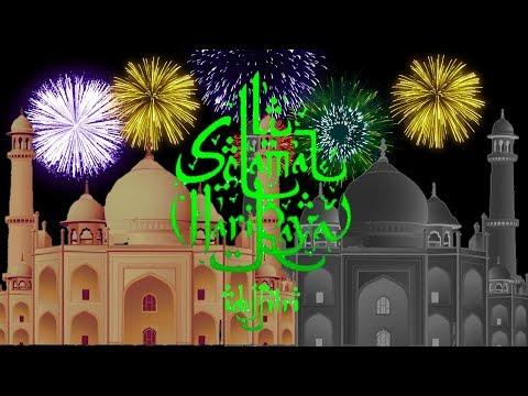 Kumpulan Video Ucapan Selamat Hari Raya Idul Fitri 2019 Arti