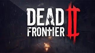 Zombie Apocalypse Action! - Dead Frontier 2 Gameplay Impressions