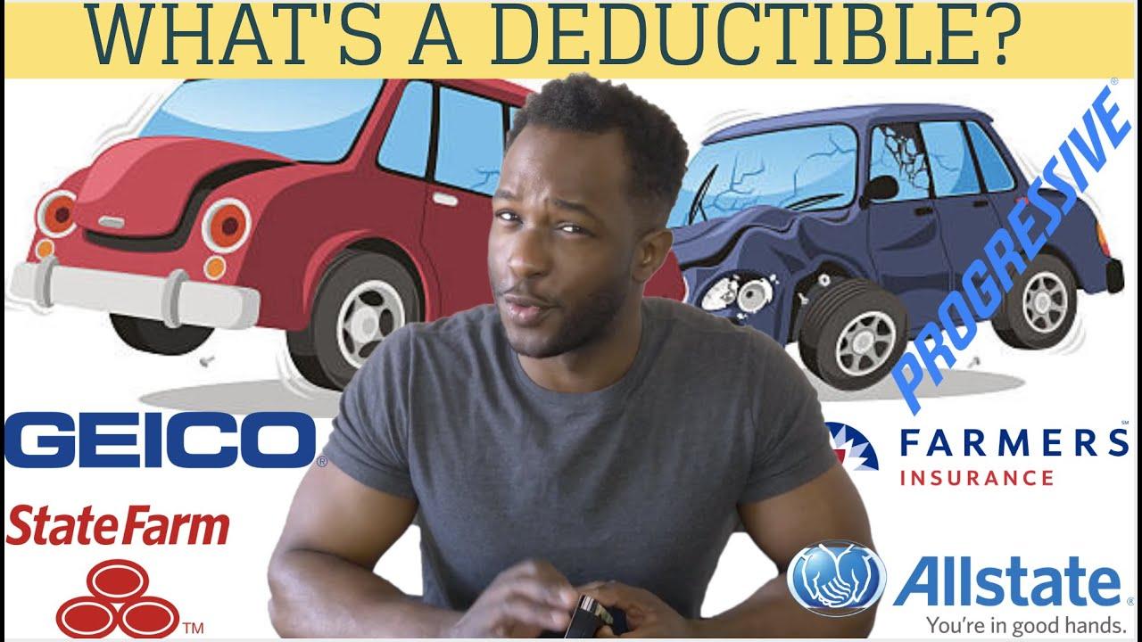CAR INSURANCE DEDUCTIBLE EXPLAINED - YouTube